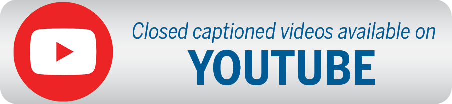 Closed captioned videos available on YouTube