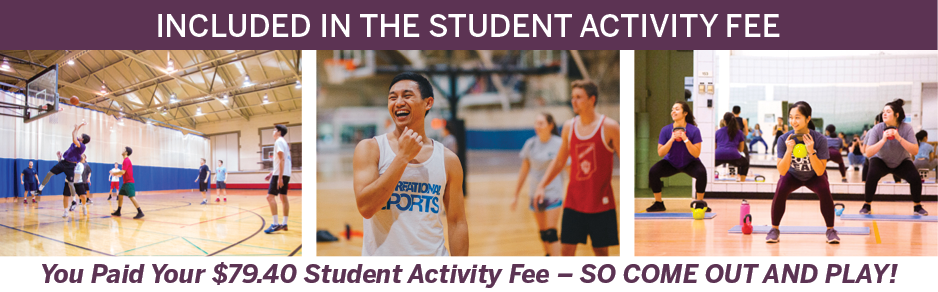 Included in Your IU Student Activity Fee! You paid your $78.39 Student Activity Fee - so come out and play!